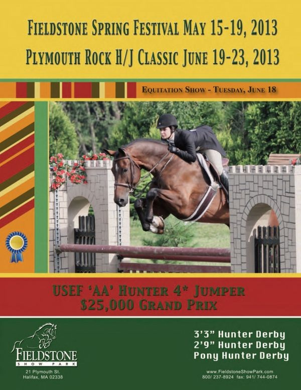 The Fieldstone Spring Festival and Plymouth Rock Hunter/Jumper Classic prize list is now available online.