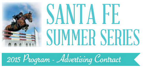 Santa Fe Summer Series official program advertising opportunity — there is still time! (Photo courtesy of Equicenter de Santa Fe)